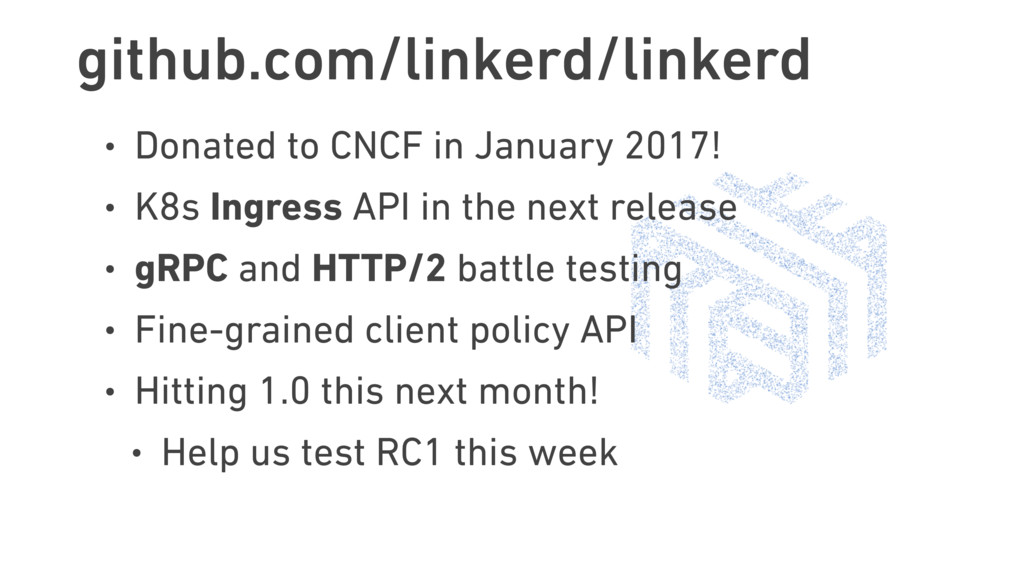 github.com/linkerd/linkerd • Donated to CNCF in...