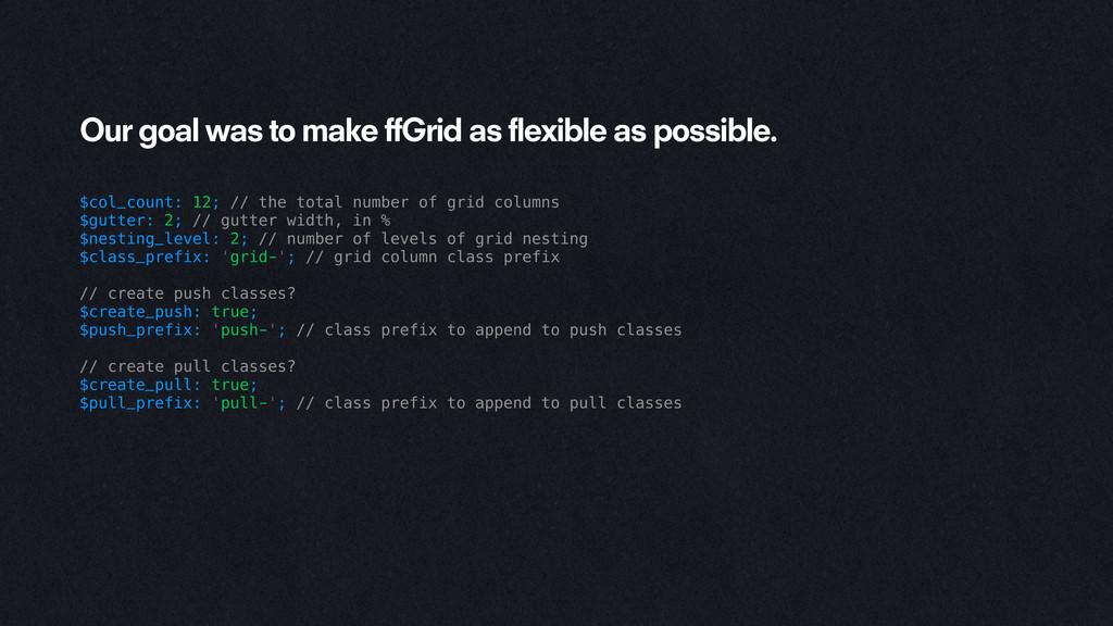 Our goal was to make ffGrid as flexible as poss...