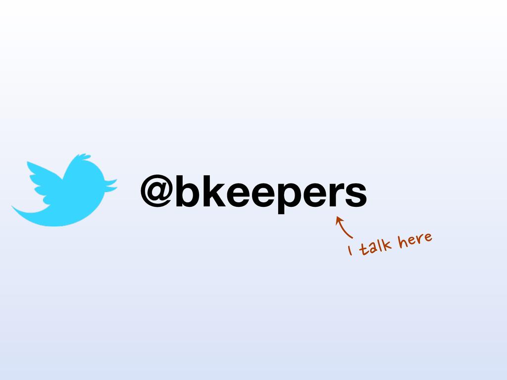 @bkeepers I