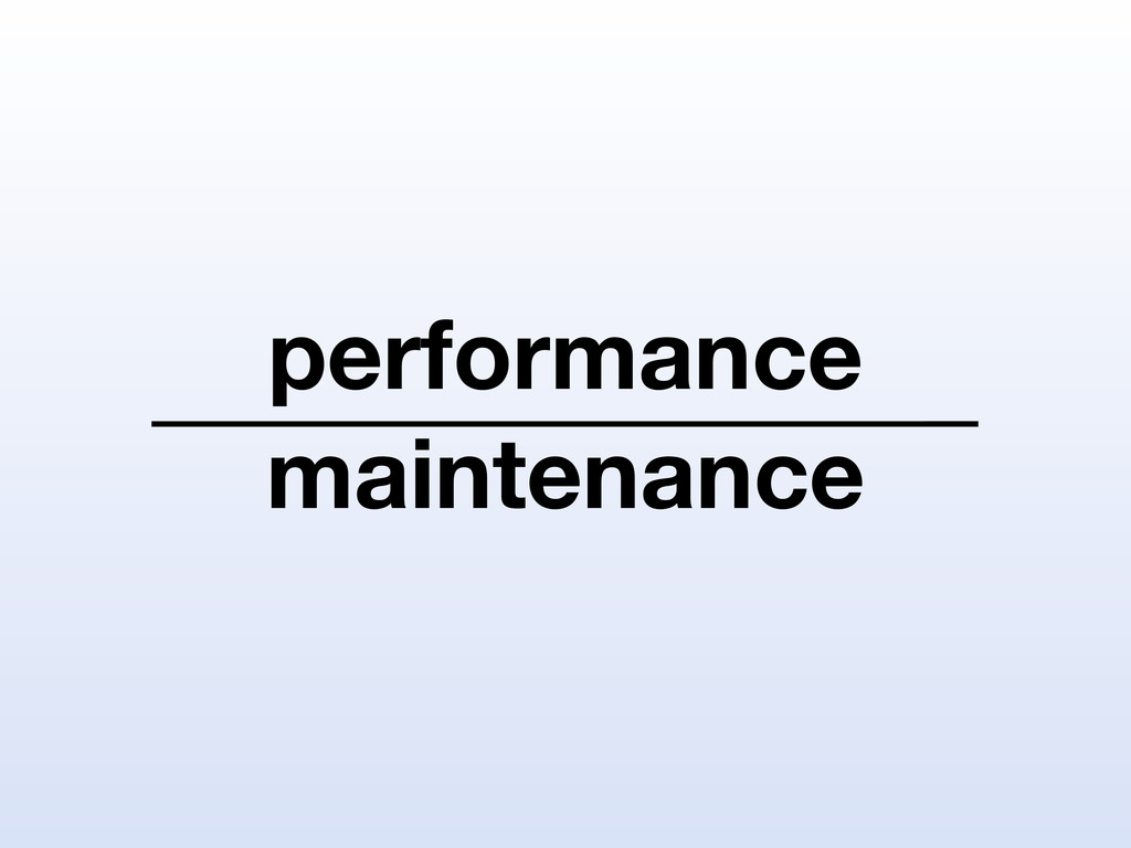 performance maintenance