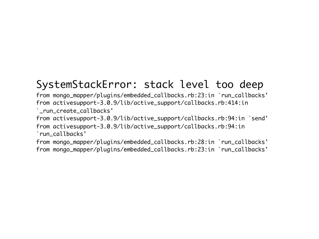 SystemStackError: stack level too deep from mon...