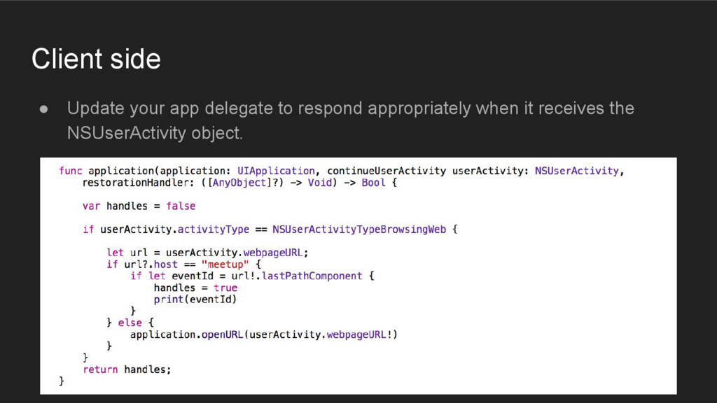 Client side ● Update your app delegate to respo...