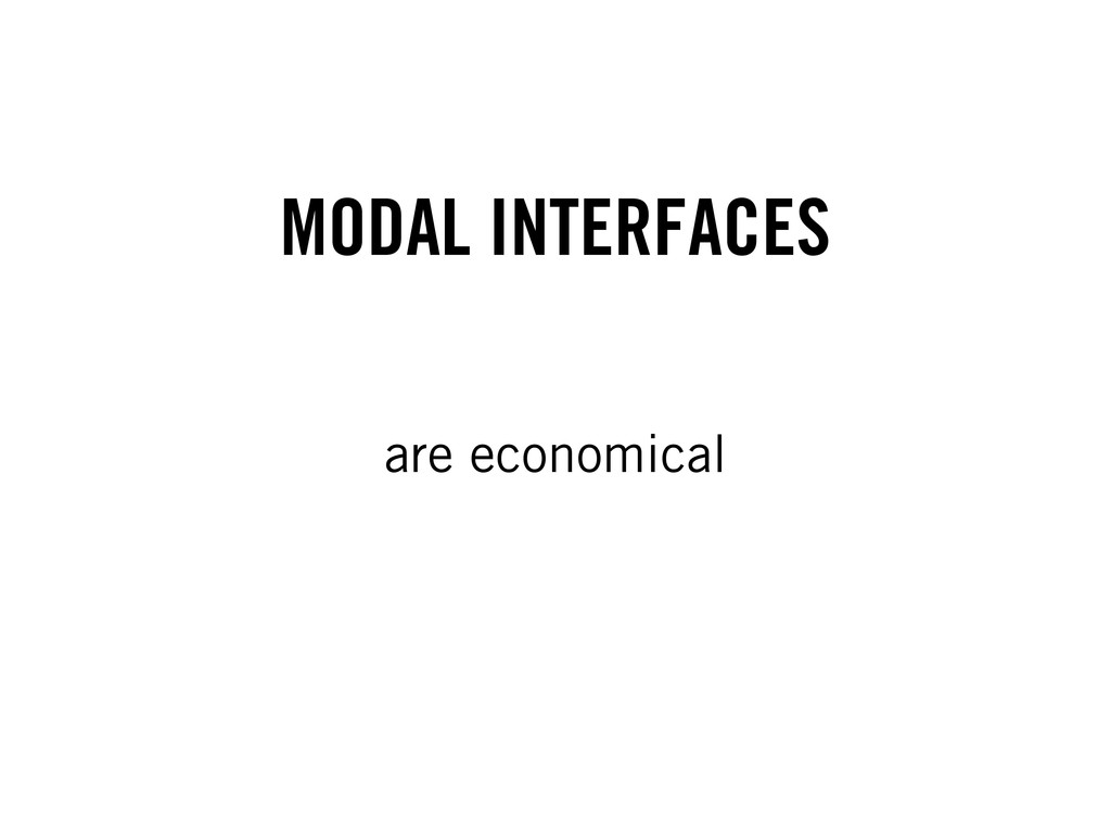 MODAL INTERFACES are economical