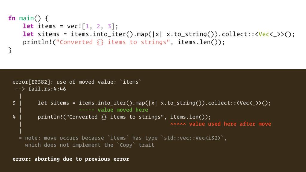 fn main() { let items = vec![1, 2, 3]; let site...