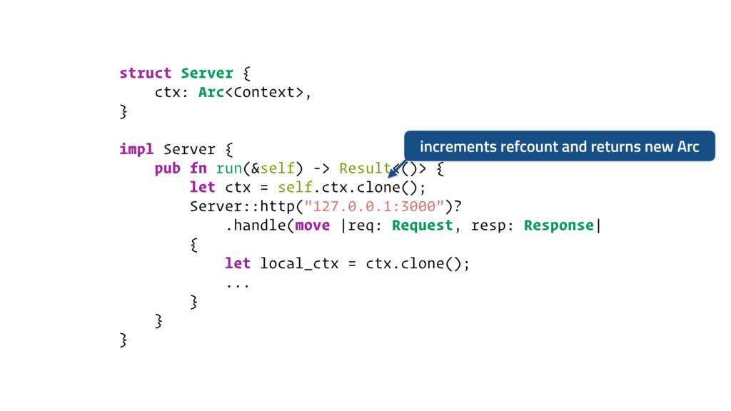 struct Server { ctx: Arc<Context>, } impl Serve...