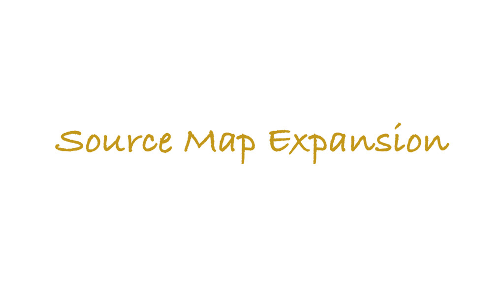 Source Map Expansion