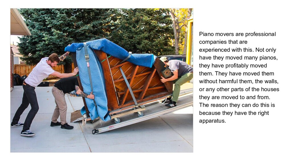 Piano movers are professional companies that ar...