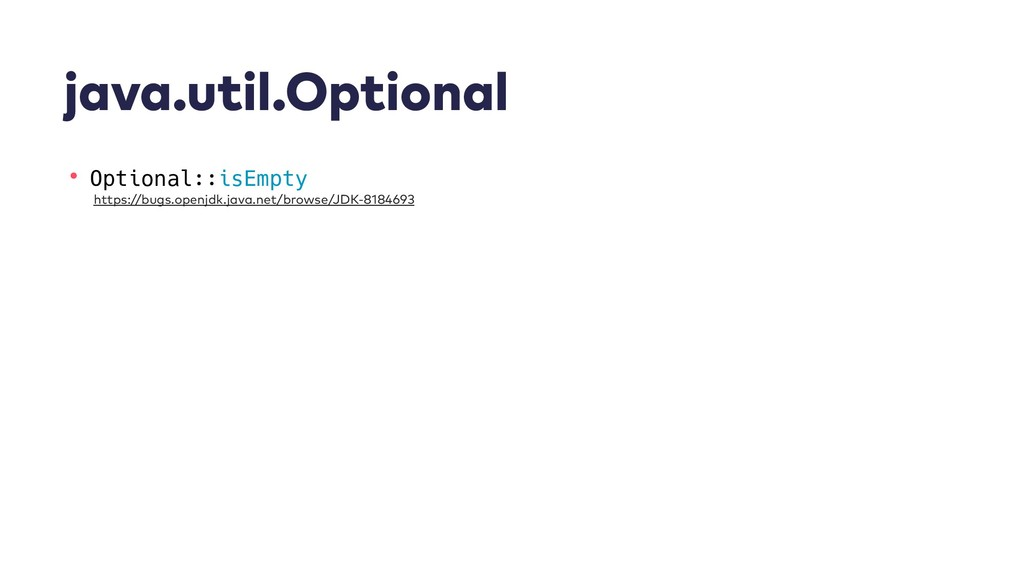 java.util.Optional • Optional::isEmpty https://...