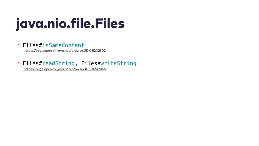 java.nio.file.Files • Files#isSameContent • Fil...