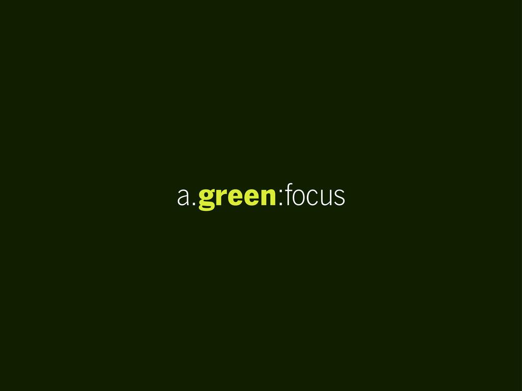 a.green:focus