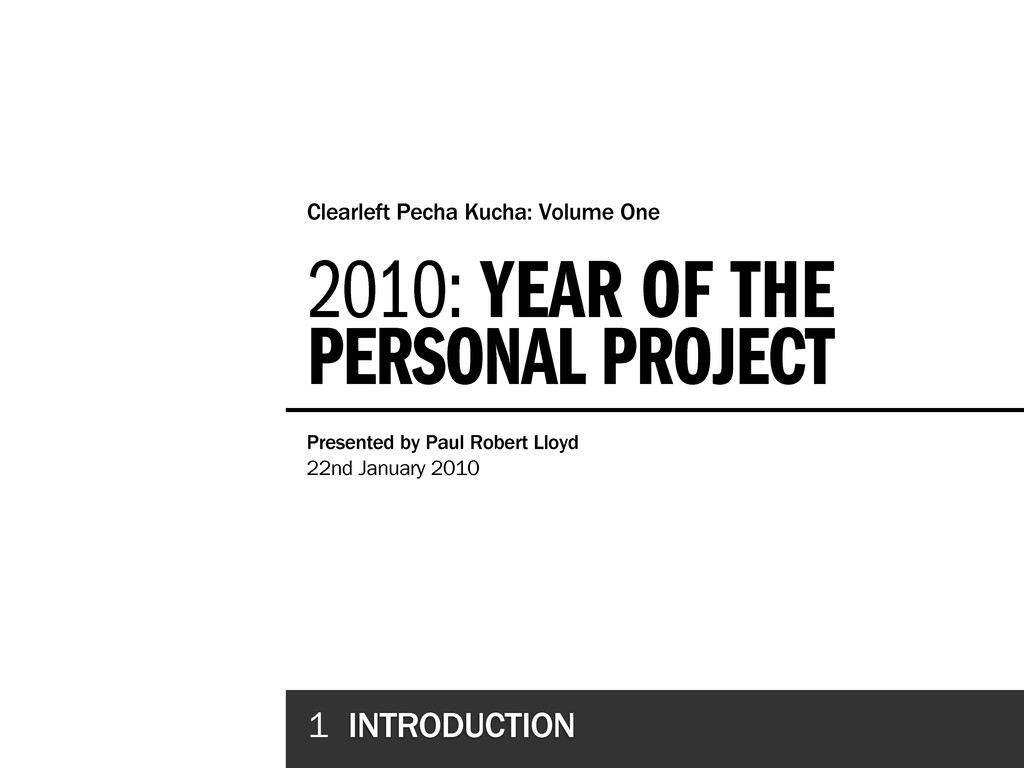 2010: YEAR OF THE PERSONAL PROJECT Clearleft Pe...
