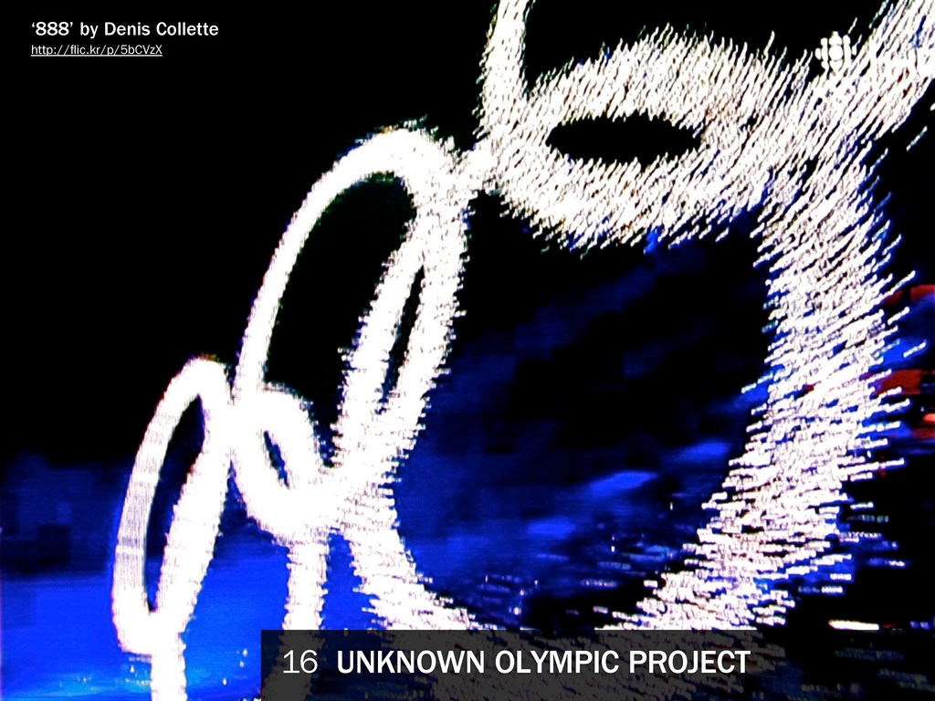 16 UNKNOWN OLYMPIC PROJECT '888' by Denis Colle...
