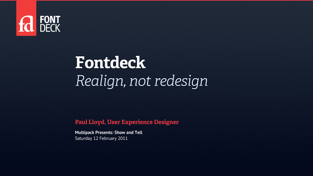 Fontdeck Realign, not redesign Paul Lloyd, User...