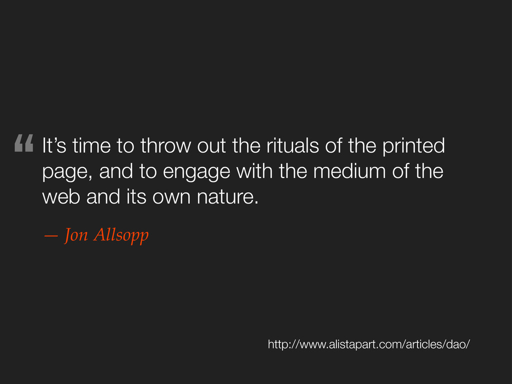 It's time to throw out the rituals of the print...