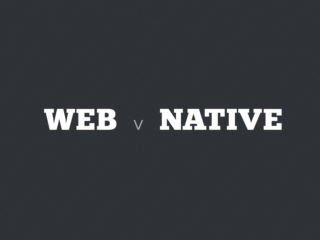 WEB NATIVE v