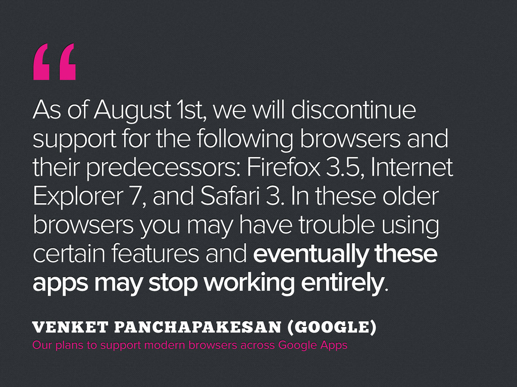 As of August 1st, we will discontinue support f...