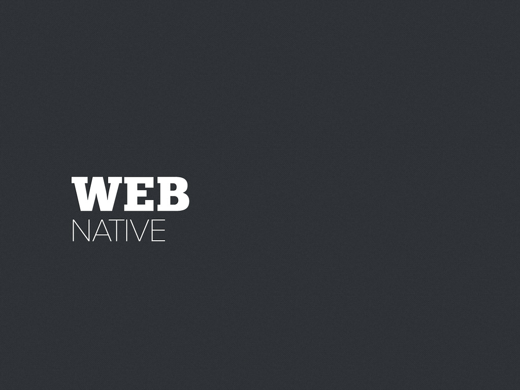 WEB NATIVE