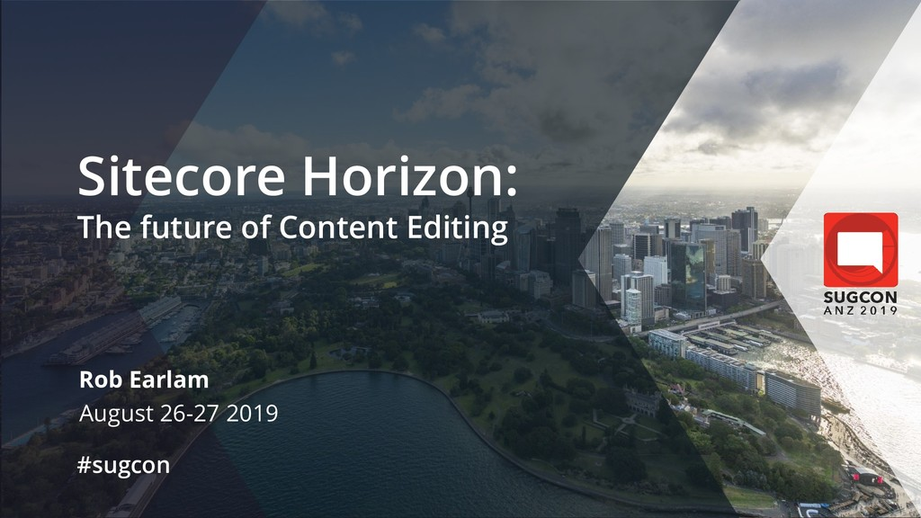 © 2019 Sitecore User Group Conference ANZ and i...
