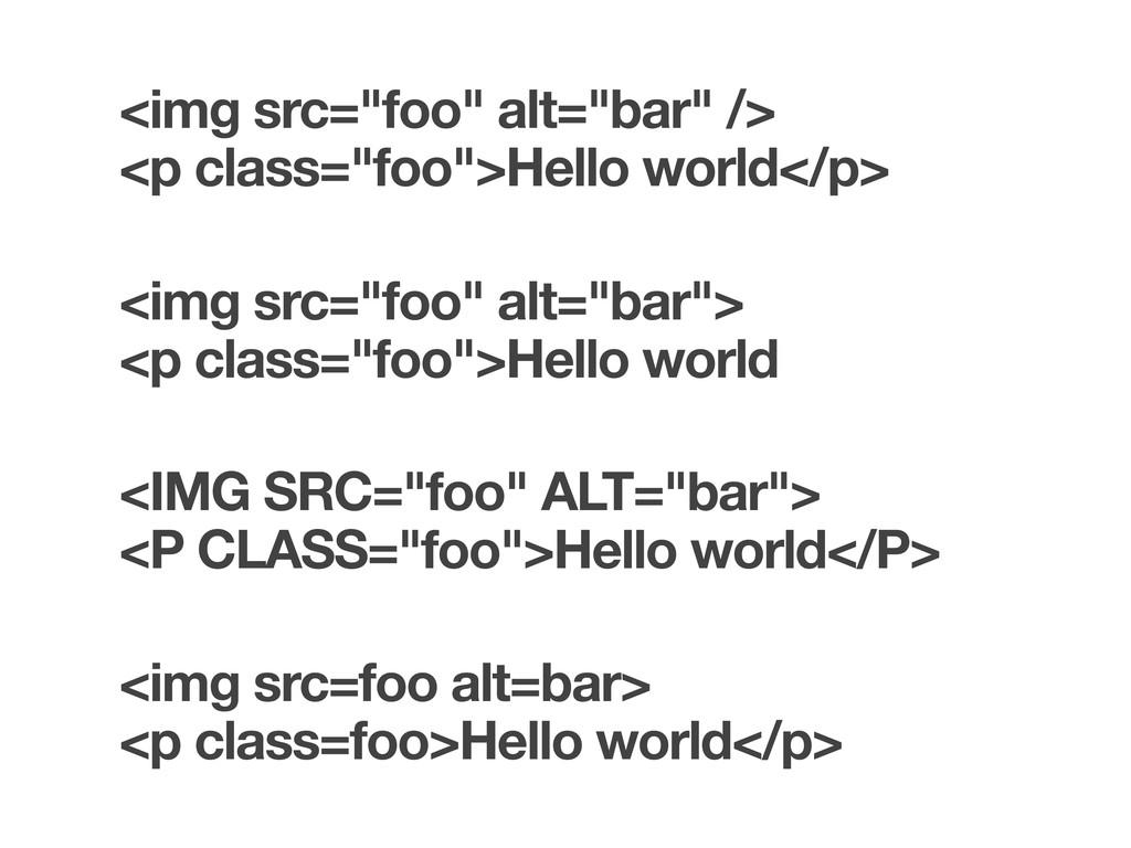 "<img src=""foo"" alt=""bar"" /> <p class=""foo"">Hell..."