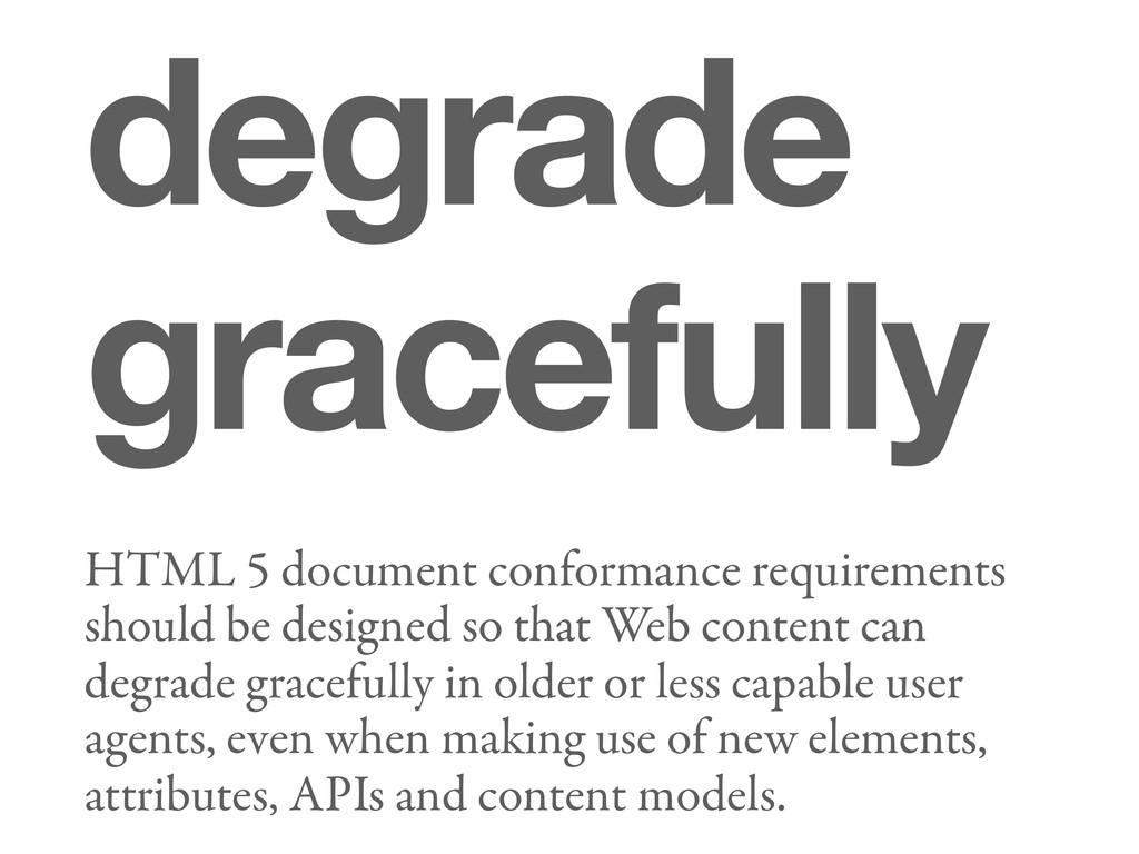 degrade gracefully HTML 5 document conformance ...