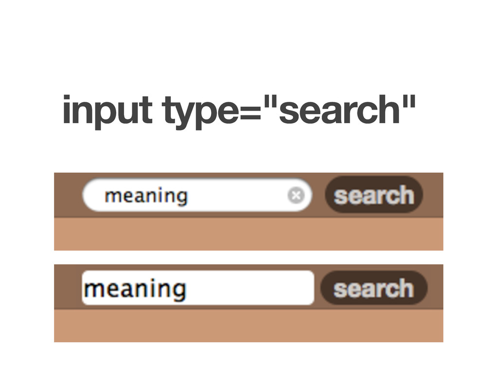 """input type=""""search"""""""