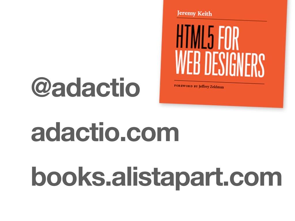 @adactio adactio.com books.alistapart.com