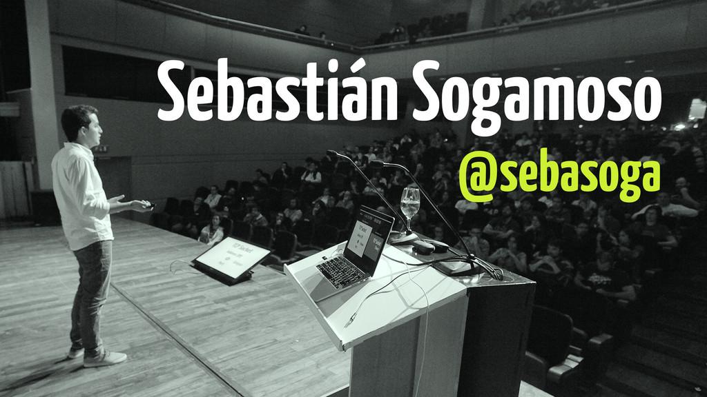 @sebasoga Sebastián Sogamoso