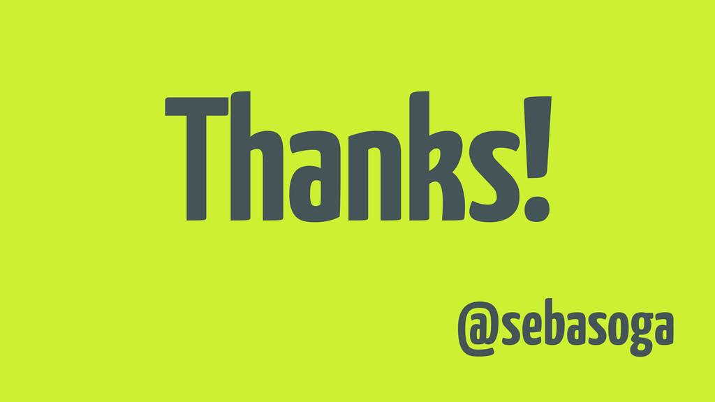 Thanks! @sebasoga