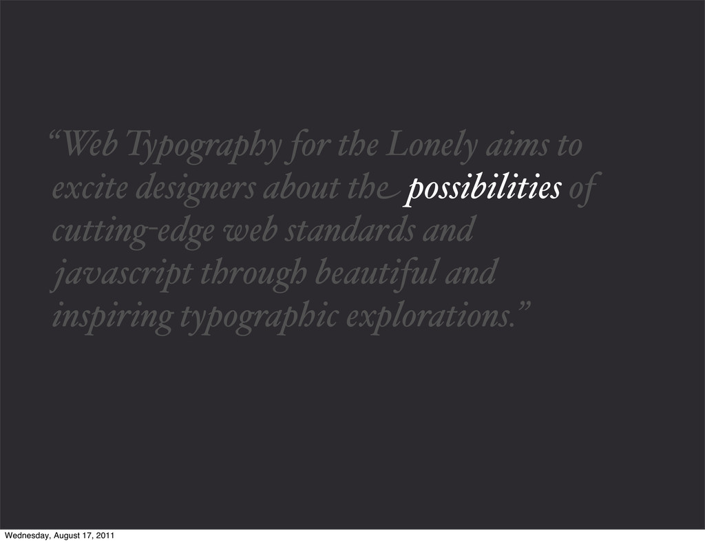 """""""Web Typography for the Lonely aims to excite d..."""