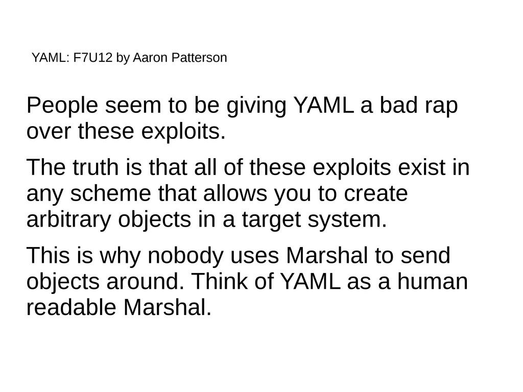 YAML: F7U12 by Aaron Patterson People seem to b...