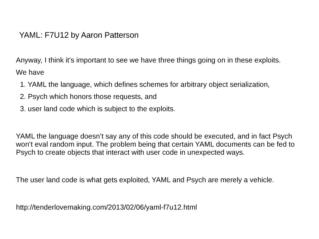 YAML: F7U12 by Aaron Patterson Anyway, I think ...