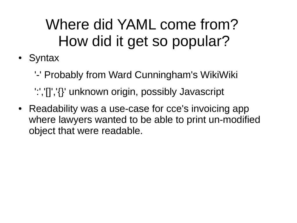 Where did YAML come from? How did it get so pop...