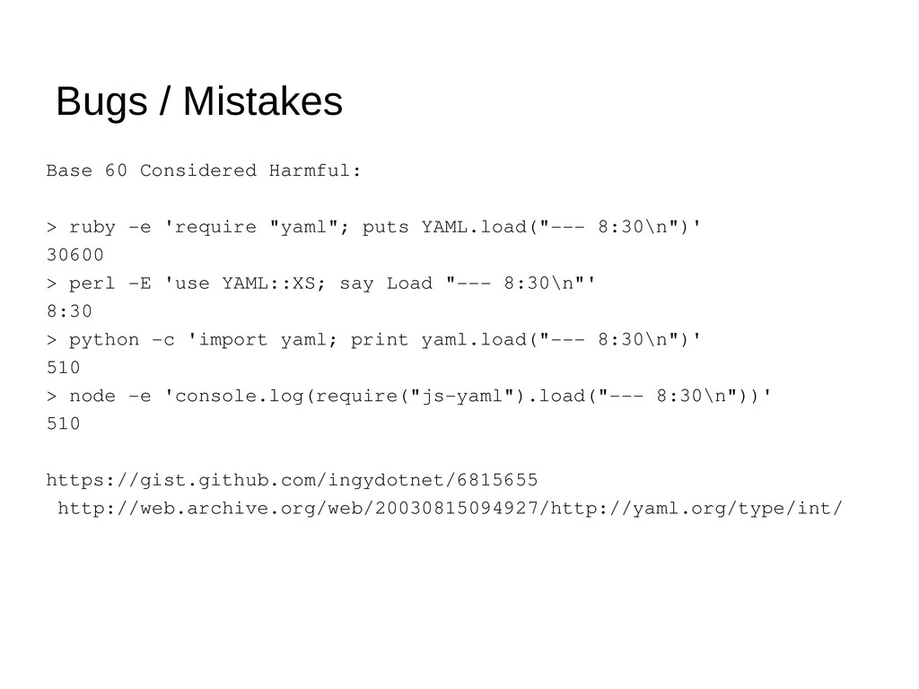Bugs / Mistakes Base 60 Considered Harmful: > r...