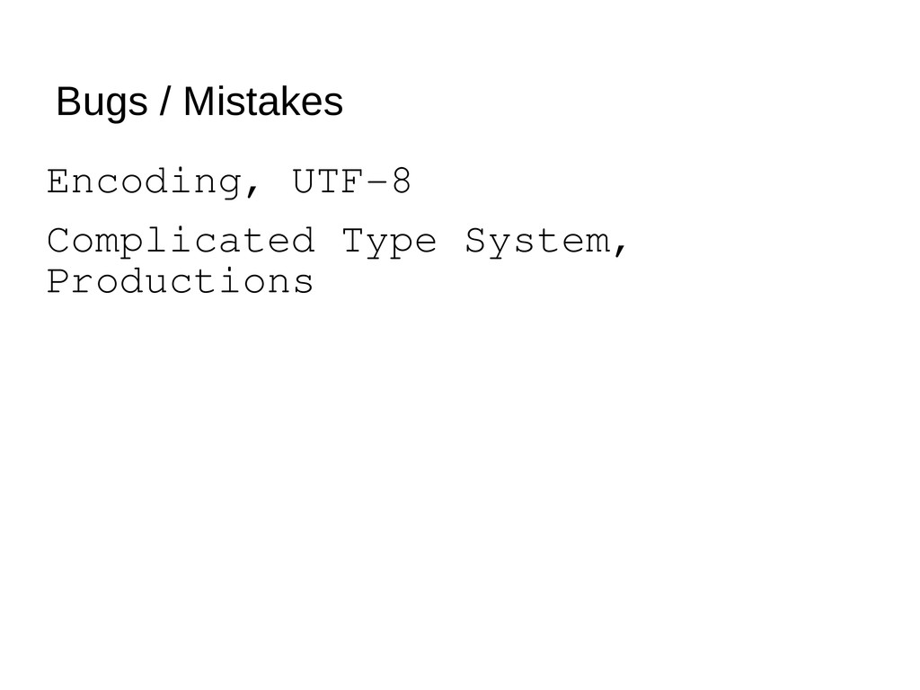 Bugs / Mistakes Encoding, UTF-8 Complicated Typ...