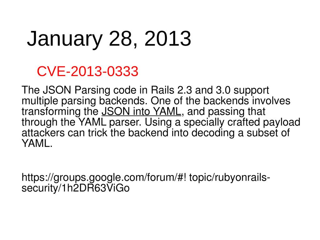 January 28, 2013 CVE-2013-0333 The JSON Parsing...