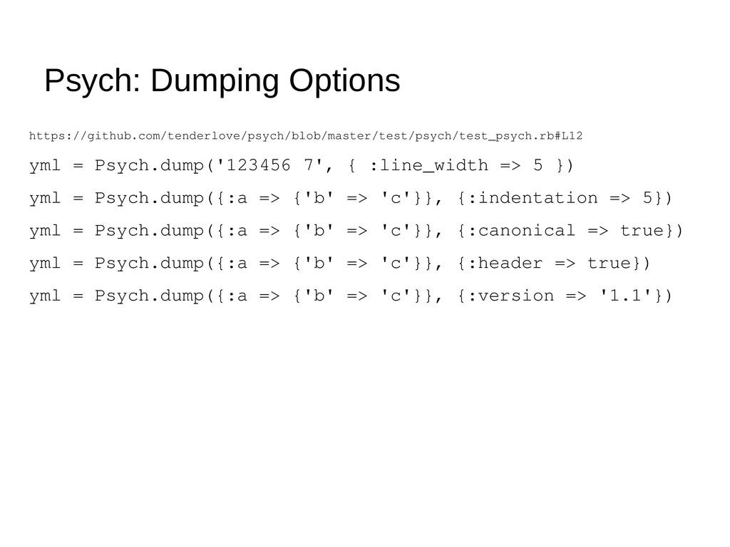 Psych: Dumping Options https://github.com/tende...