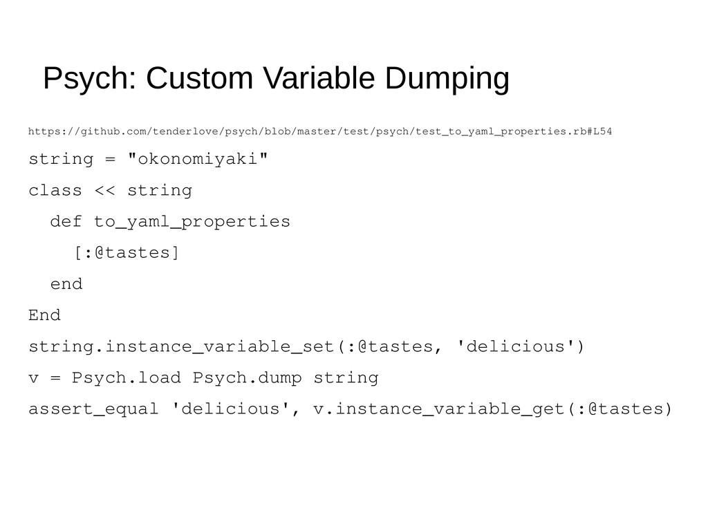 Psych: Custom Variable Dumping https://github.c...