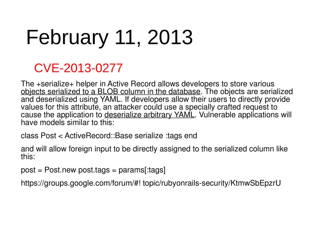 February 11, 2013 CVE-2013-0277 The +serialize+...