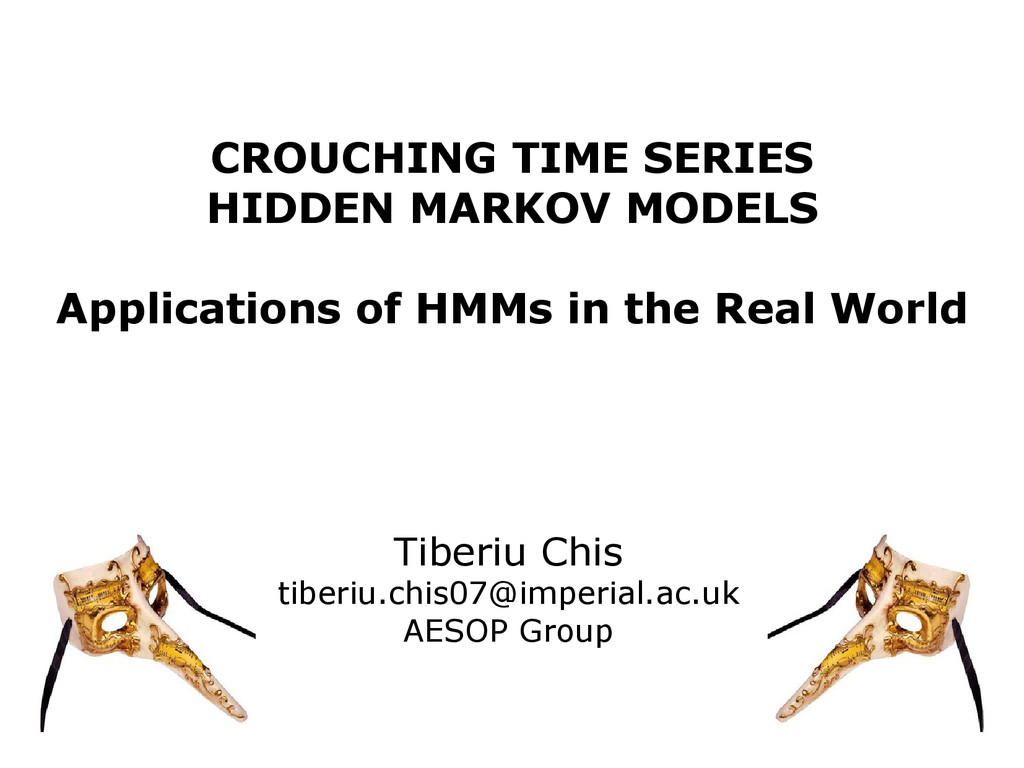 CROUCHING TIME SERIES HIDDEN MARKOV MODELS Appl...