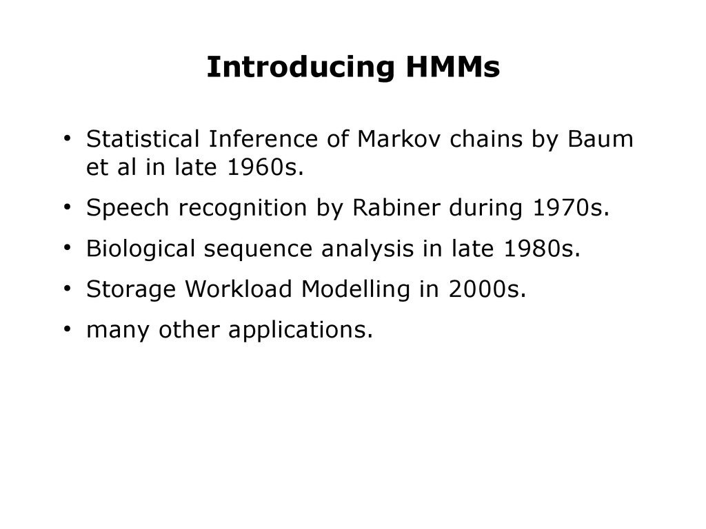 Introducing HMMs ● Statistical Inference of Mar...