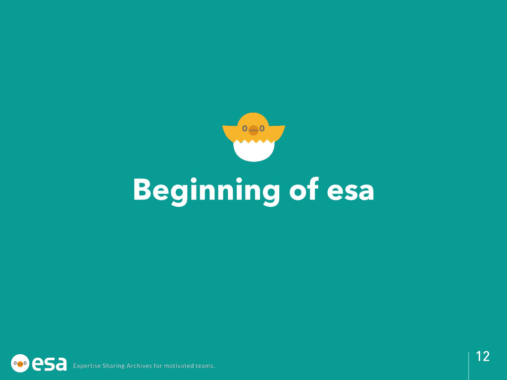 Beginning of esa 12