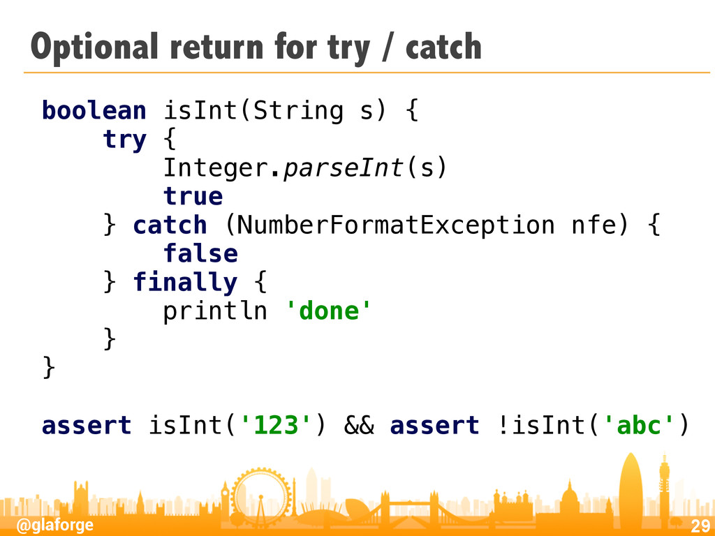 @glaforge Optional return for try / catch 29 bo...