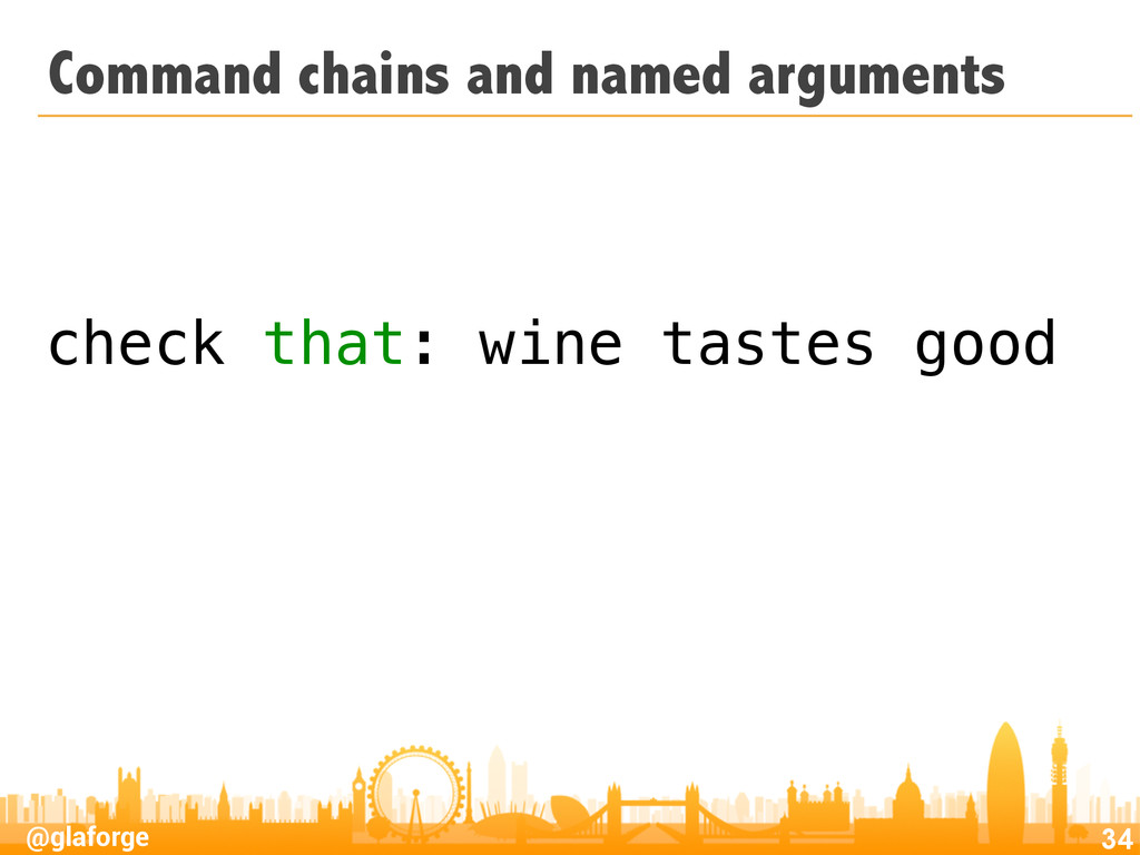 @glaforge Command chains and named arguments 34...