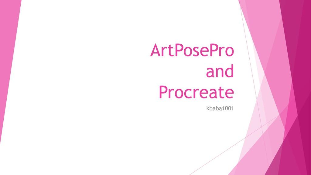 ArtPosePro and Procreate kbaba1001