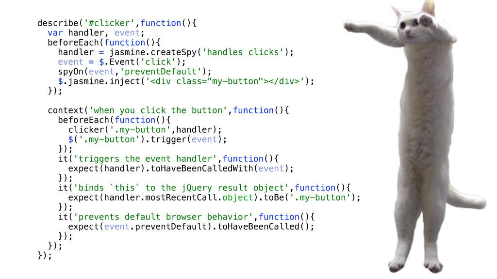 describe('#clicker',function(){ var handler, ev...