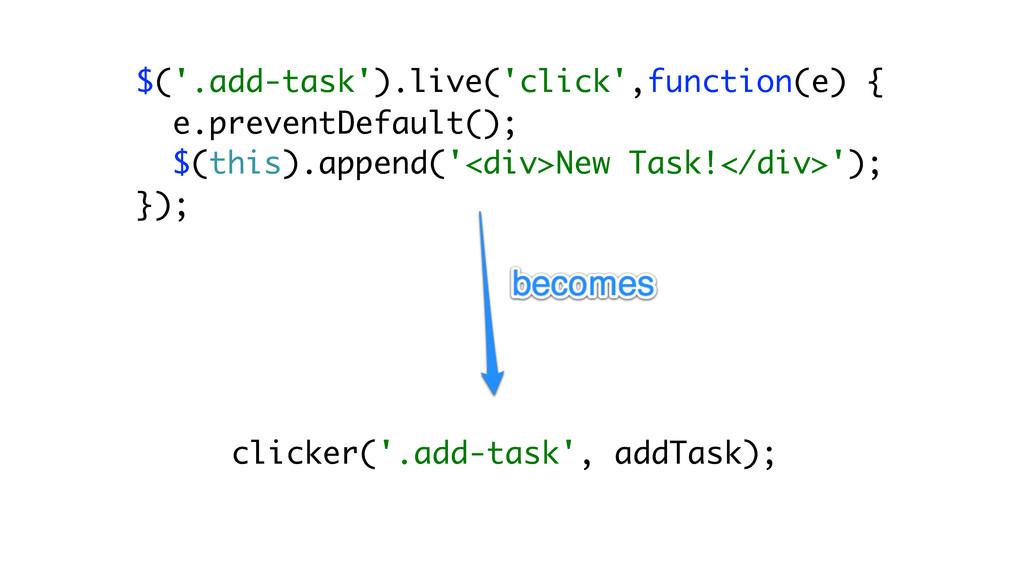 clicker('.add-task', addTask); $('.add-task').l...