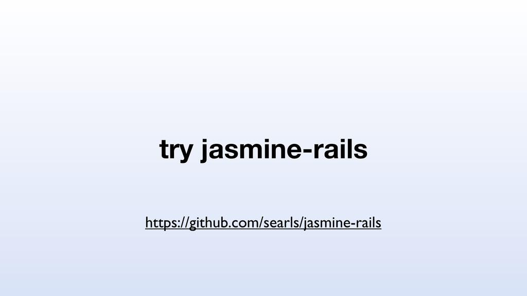 try jasmine-rails https://github.com/searls/jas...