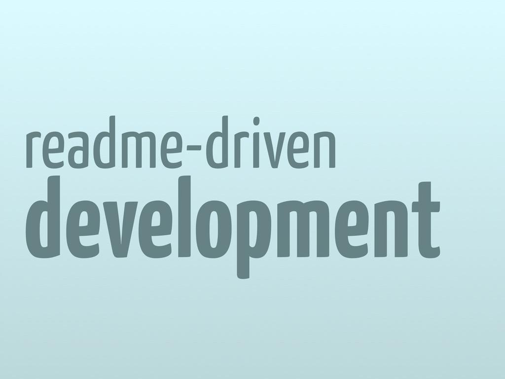 readme-driven development