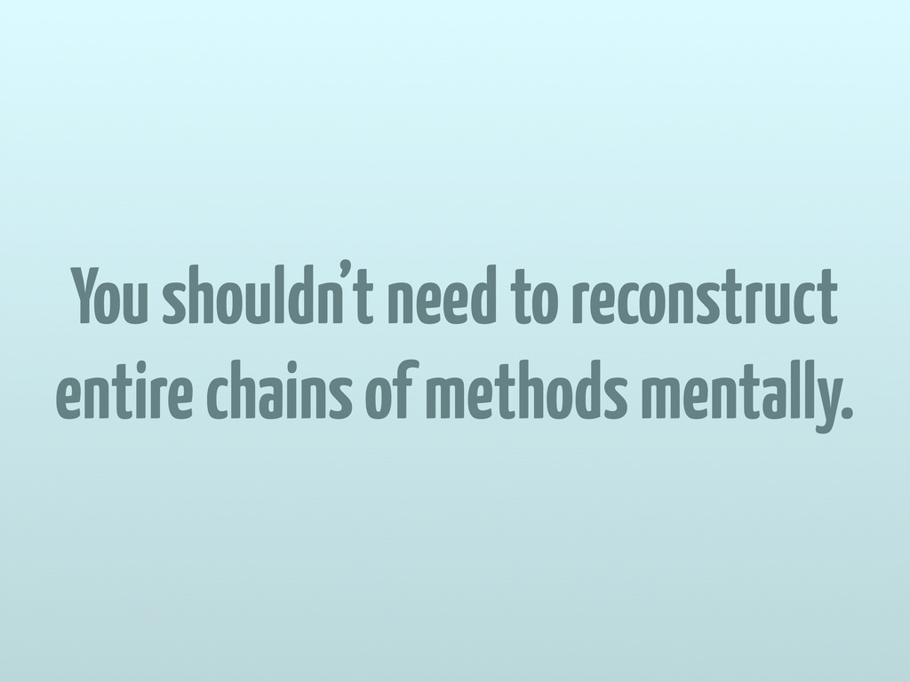 You shouldn't need to reconstruct entire chains...