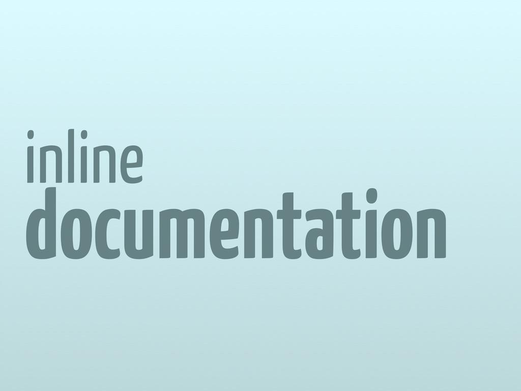 inline documentation
